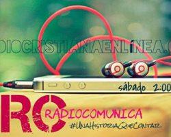 """Hoy Inicio de Programa de Radio """"RC"""" 2:00pm"""