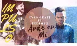 Arde En Mi – Evan Craft – Redimi2