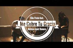 Kike Pavón – Me Cubre Tu Gracia ft. Melissa Janet Romero
