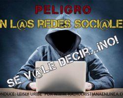 Peligro en Redes sociales