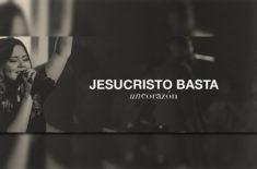 Jesucristo Basta – Somos Iglesia Album en corazón